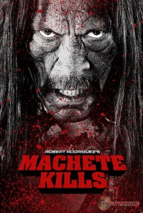 Machete Kills promo poster