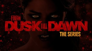 From Dusk Till Dawn TV series. A